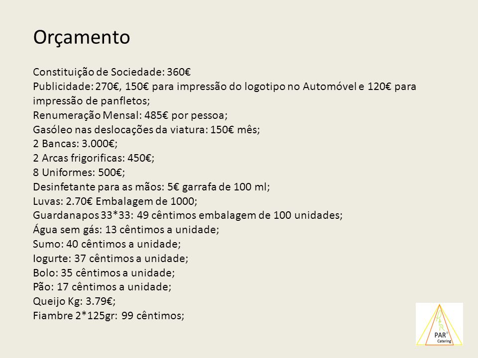 Orçamento Constituição de Sociedade: 360€