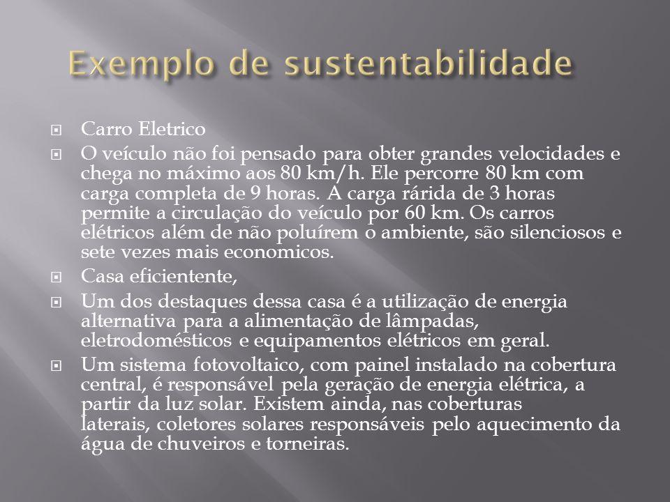Exemplo de sustentabilidade