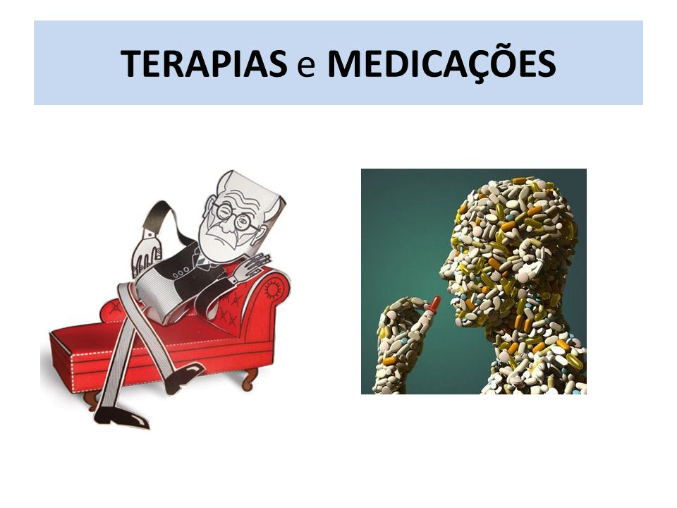 TERAPIAS e MEDICAÇÕES