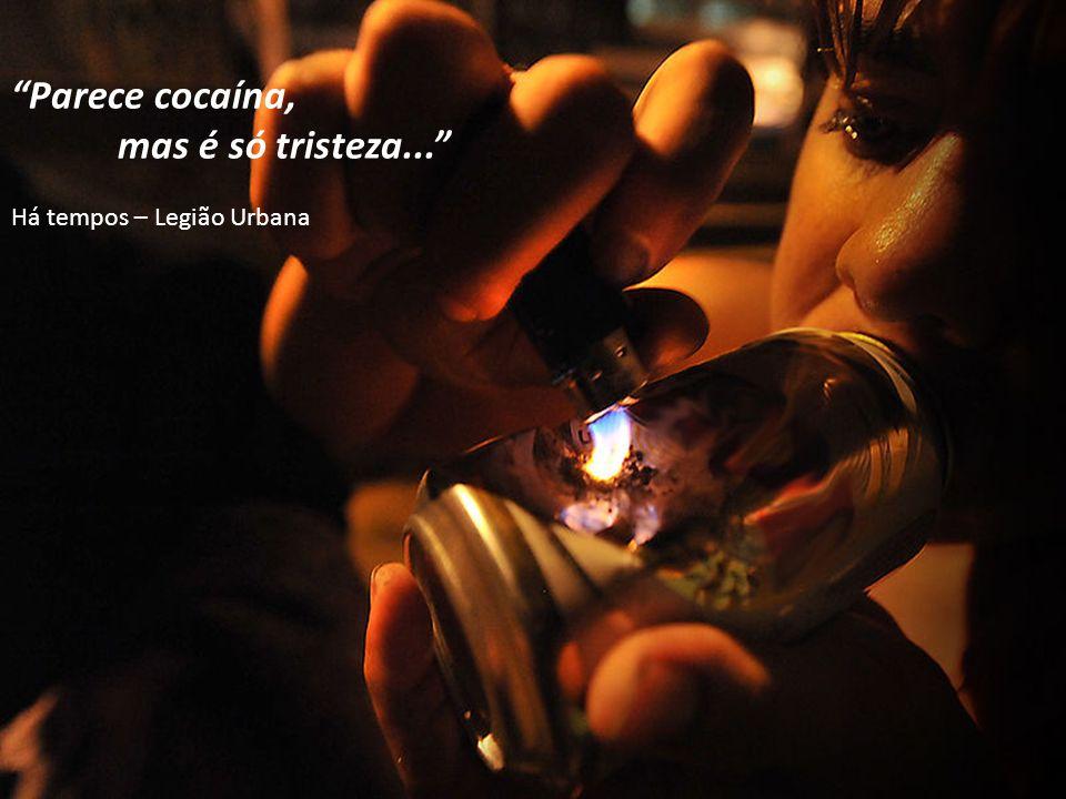 Parece cocaína, mas é só tristeza... Há tempos – Legião Urbana