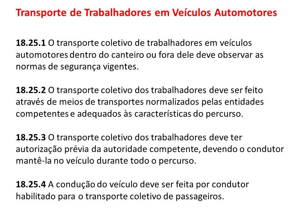 Transporte de Trabalhadores em Veículos Automotores