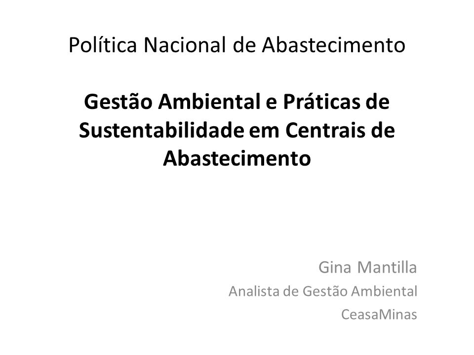 Gina Mantilla Analista de Gestão Ambiental CeasaMinas