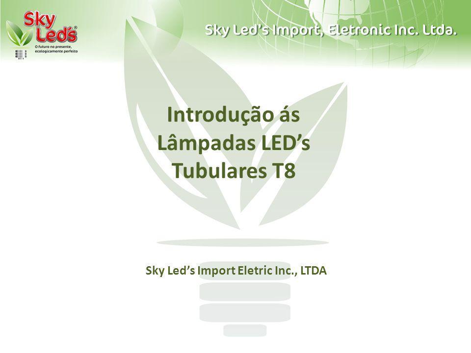 Introdução ás Lâmpadas LED's Tubulares T8