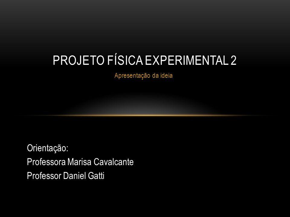 Projeto Física Experimental 2