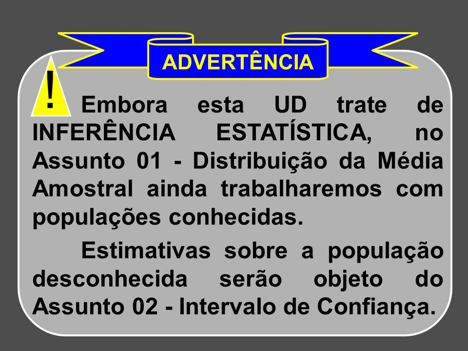 ADVERTÊNCIA !