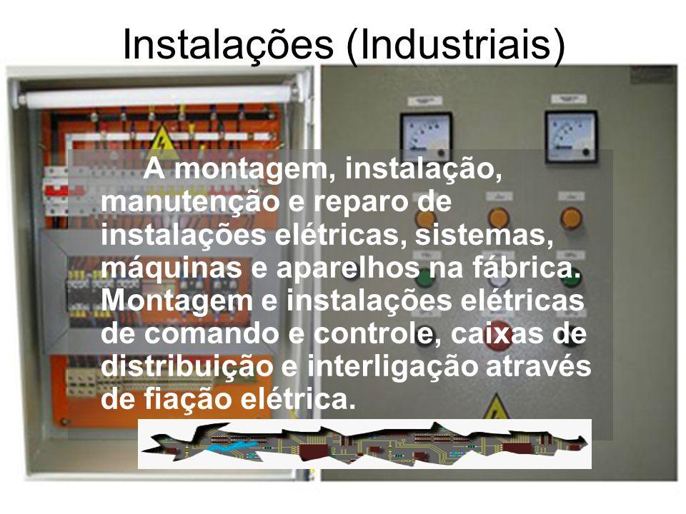 Instalações (Industriais)