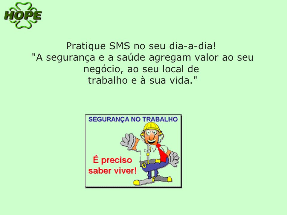 Pratique SMS no seu dia-a-dia