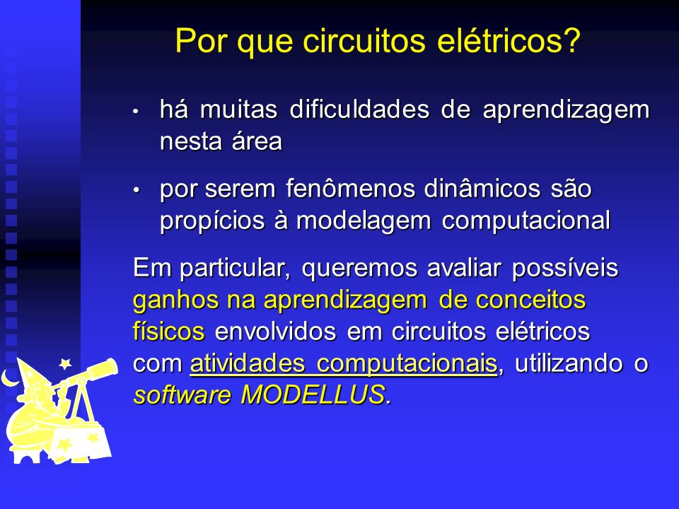 Por que circuitos elétricos