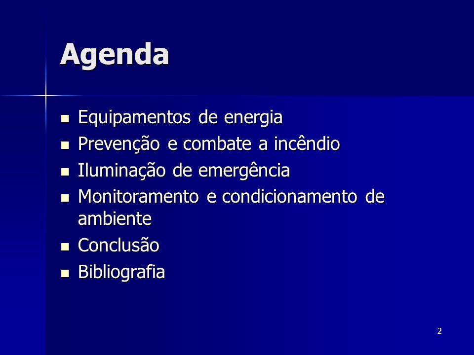 Agenda Equipamentos de energia Prevenção e combate a incêndio