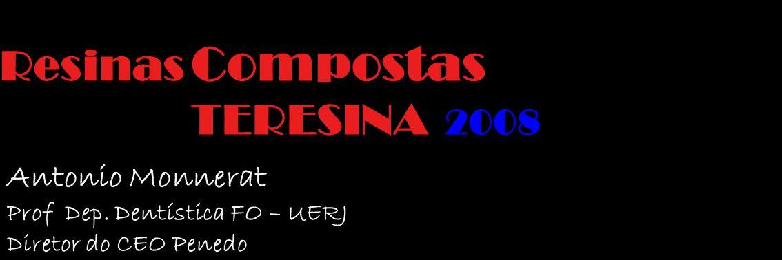 Compostas Resinas TERESINA 2008 Antonio Monnerat