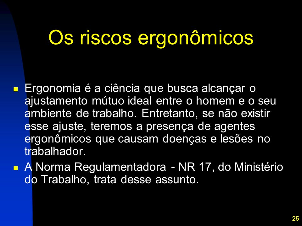 Os riscos ergonômicos