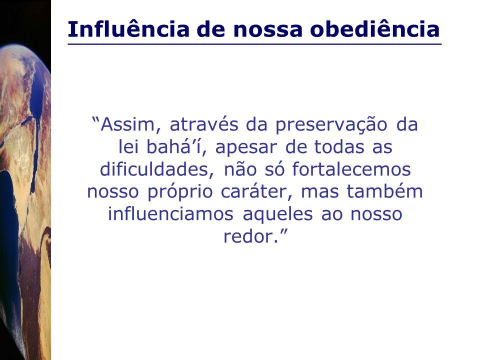 Influência de nossa obediência