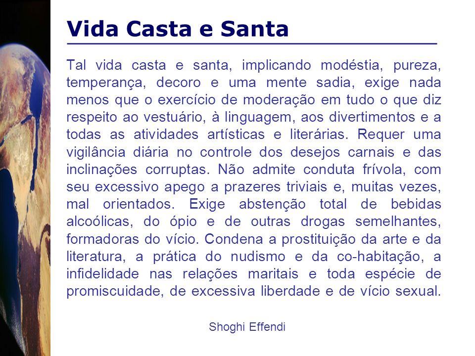 Vida Casta e Santa