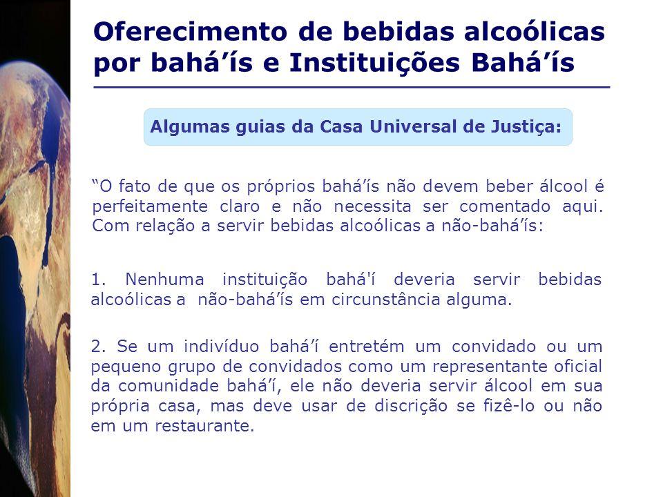 Oferecimento de bebidas alcoólicas por bahá'ís e Instituições Bahá'ís