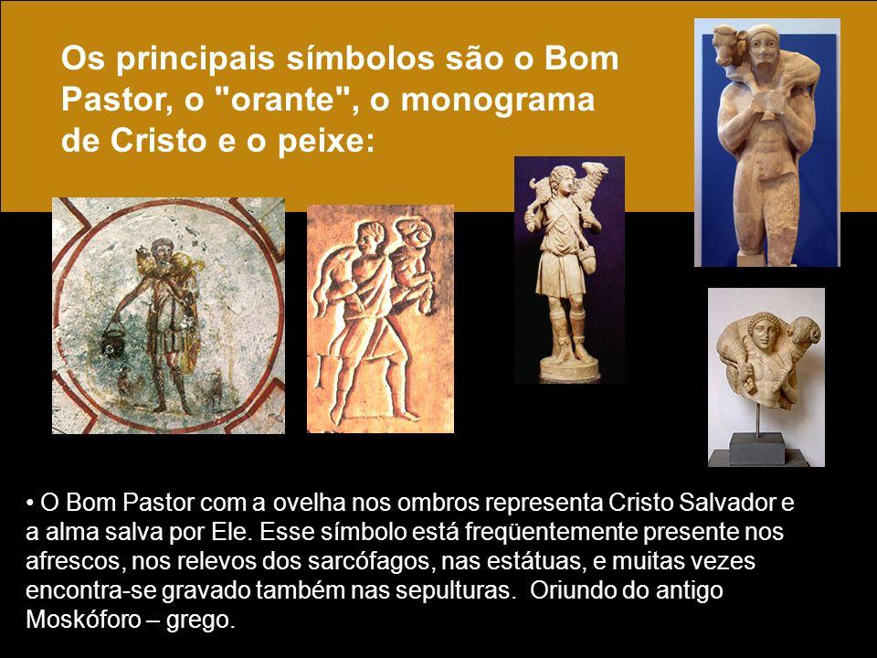 Os principais símbolos são o Bom Pastor, o orante , o monograma de Cristo e o peixe: