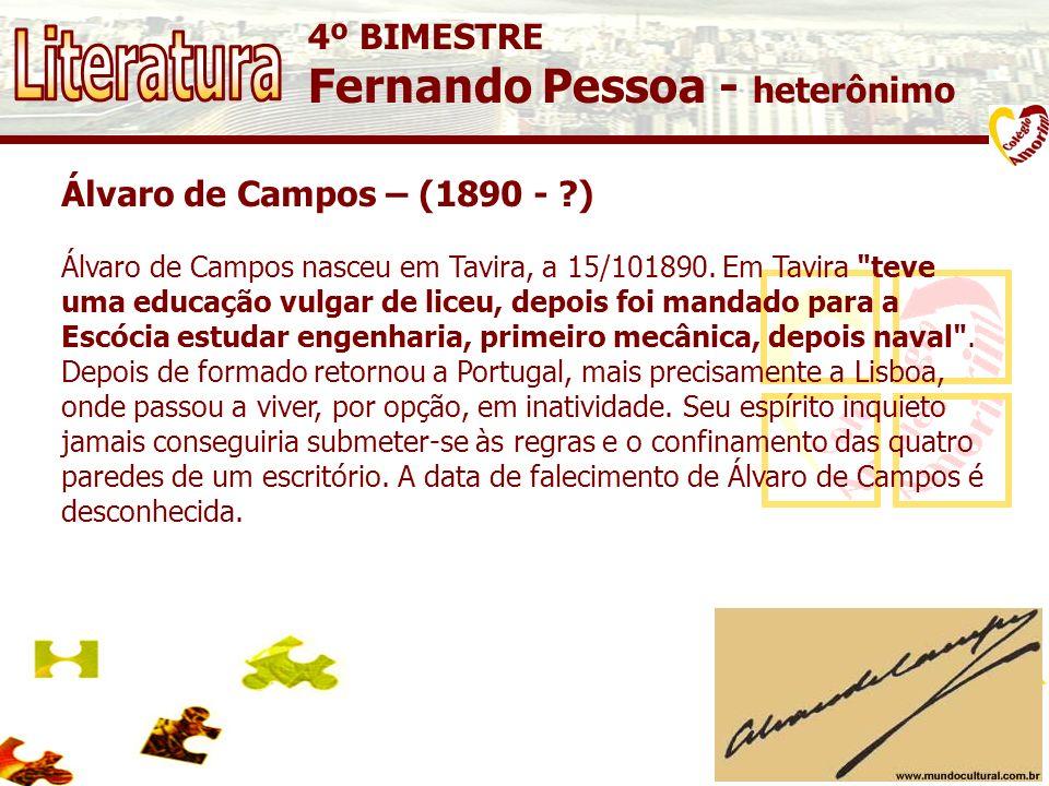 Literatura Fernando Pessoa - heterônimo 4º BIMESTRE