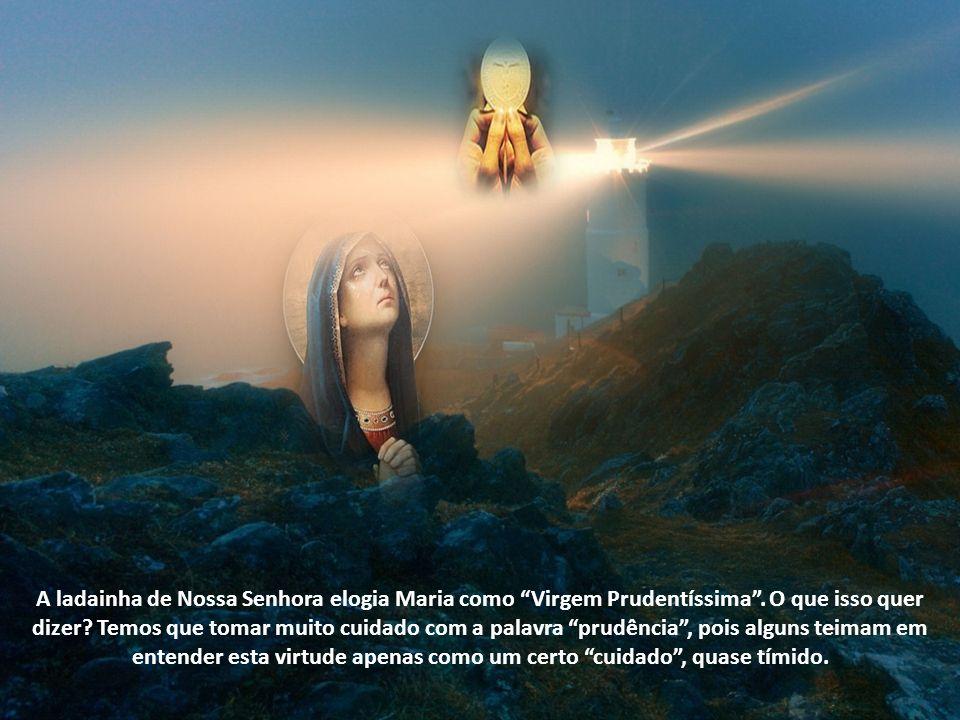 A ladainha de Nossa Senhora elogia Maria como Virgem Prudentíssima