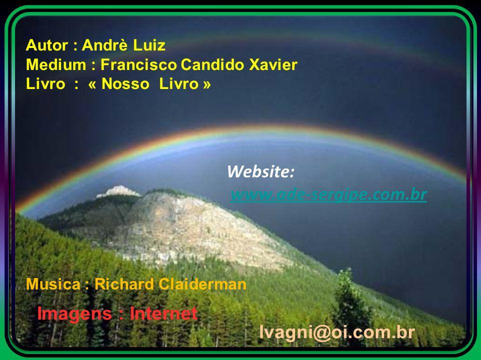 Website: www.ade-sergipe.com.br Imagens : Internet lvagni@oi.com.br