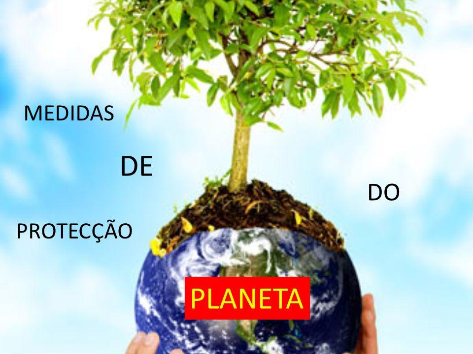 MEDIDAS DE DO PROTECÇÃO PLANETA