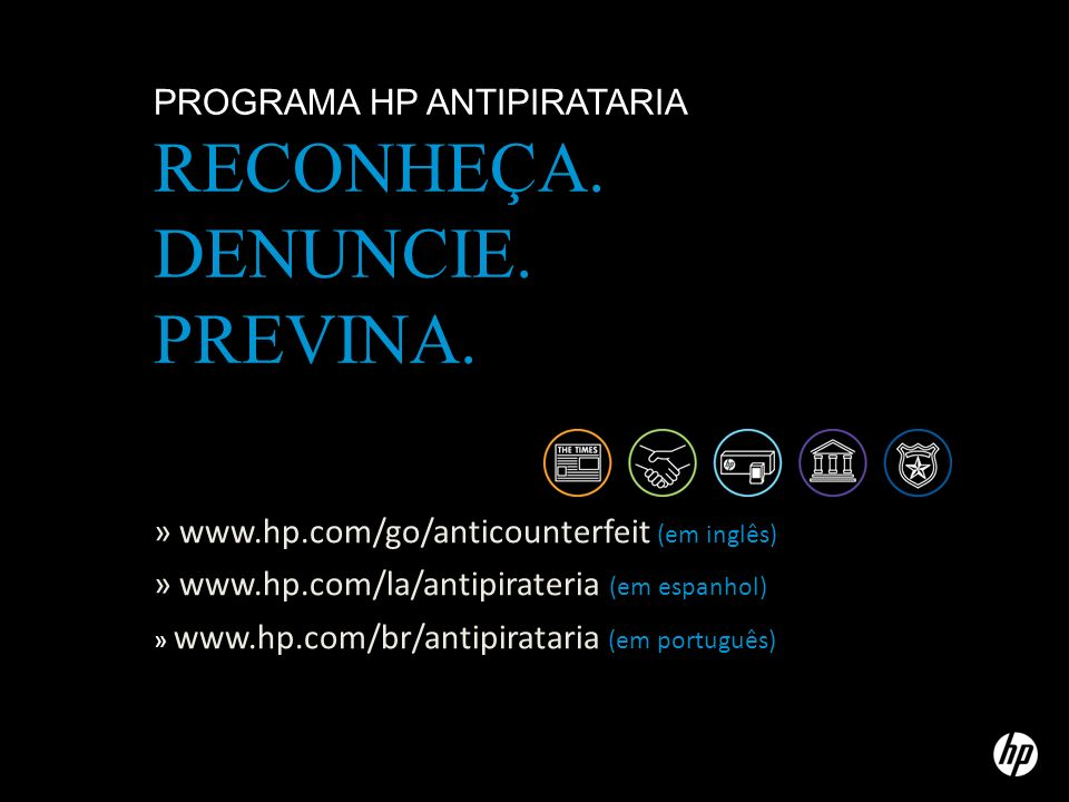 Programa HP antipirataria Reconheça. Denuncie. Previna.