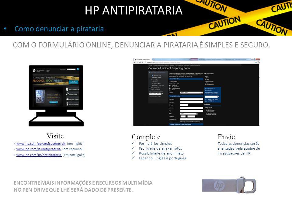 HP Antipirataria Como denunciar a pirataria