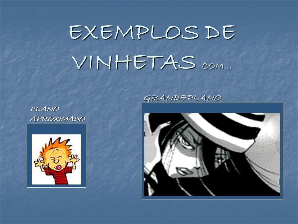 EXEMPLOS DE VINHETAS COM…