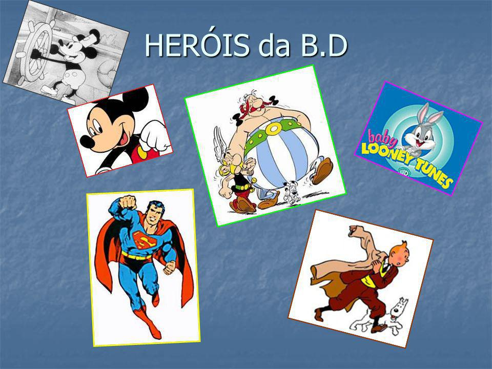 HERÓIS da B.D