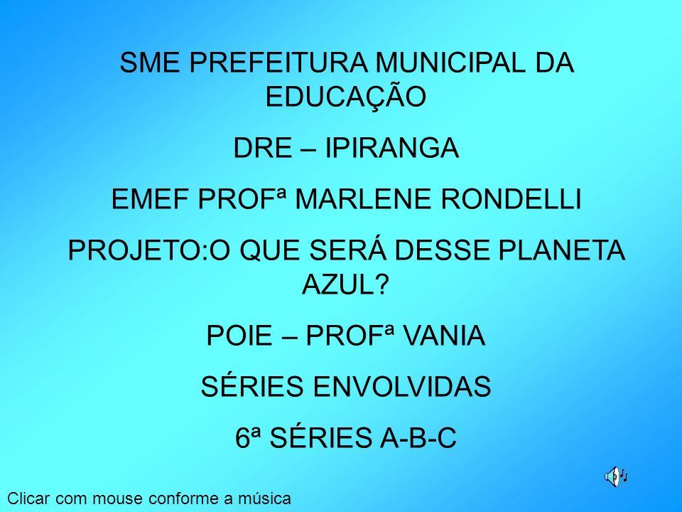 SME PREFEITURA MUNICIPAL DA EDUCAÇÃO DRE – IPIRANGA