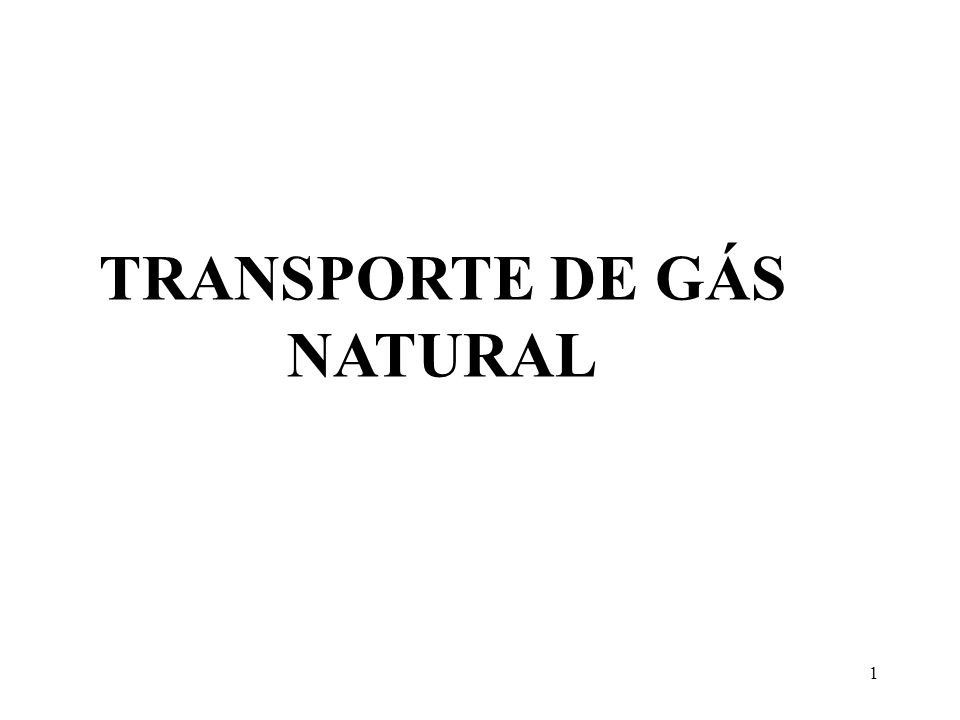 TRANSPORTE DE GÁS NATURAL