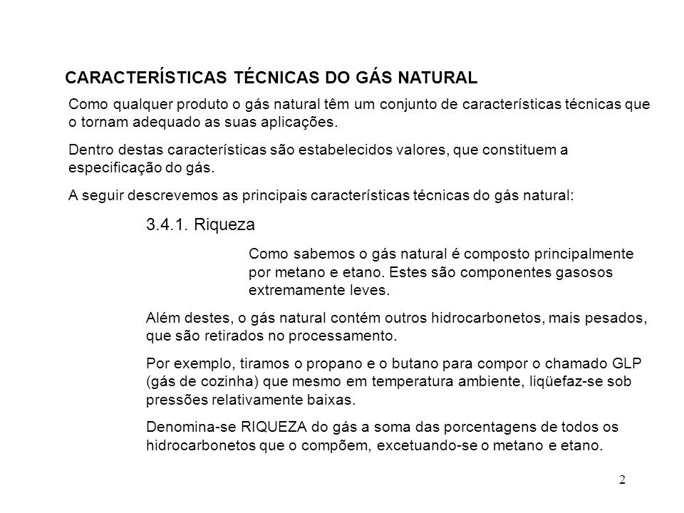 CARACTERÍSTICAS TÉCNICAS DO GÁS NATURAL