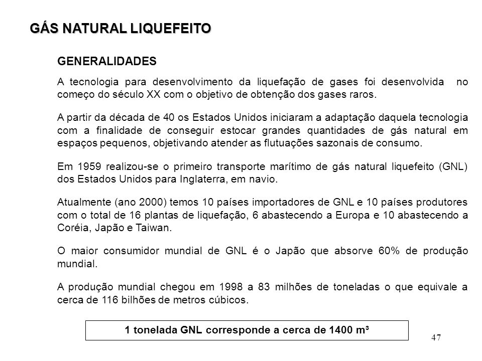1 tonelada GNL corresponde a cerca de 1400 m³