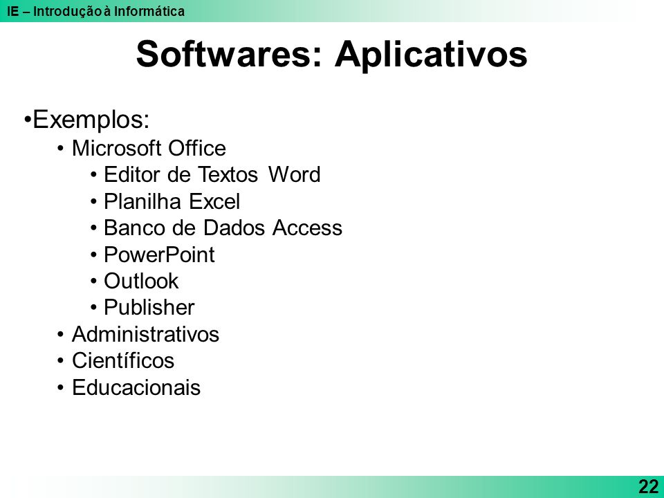 Softwares: Aplicativos