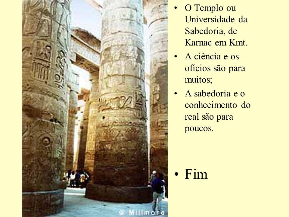 Fim O Templo ou Universidade da Sabedoria, de Karnac em Kmt.