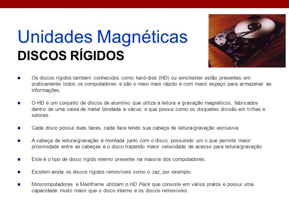Unidades Magnéticas DISCOS RÍGIDOS