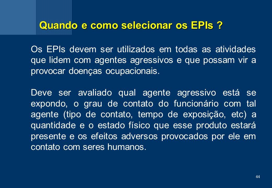 Quando e como selecionar os EPIs
