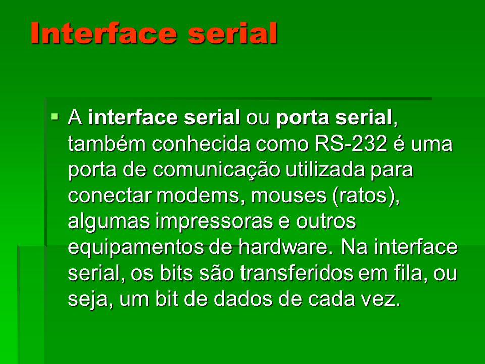 Interface serial