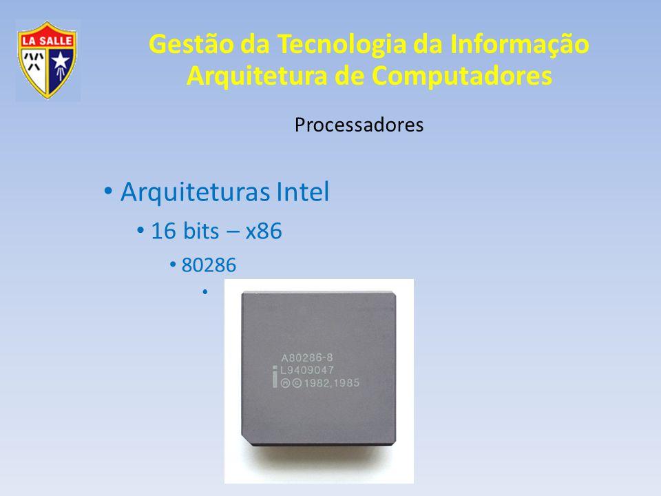 Arquiteturas Intel 16 bits – x86 80286