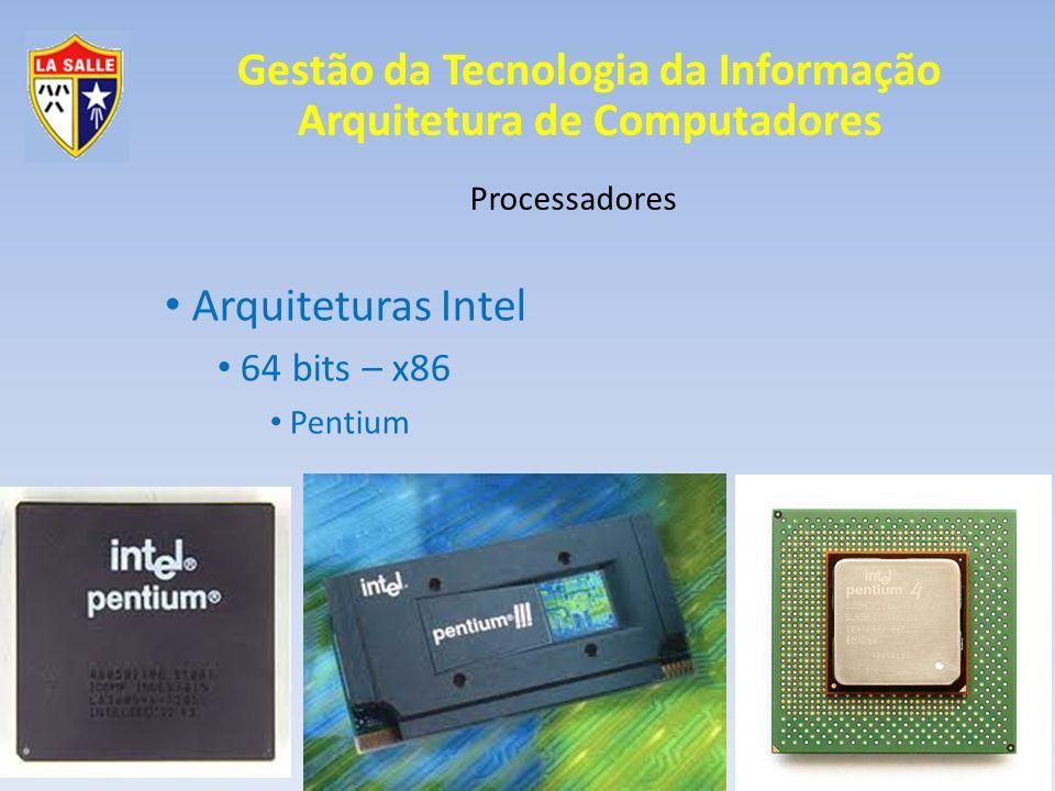 Arquiteturas Intel 64 bits – x86 Pentium