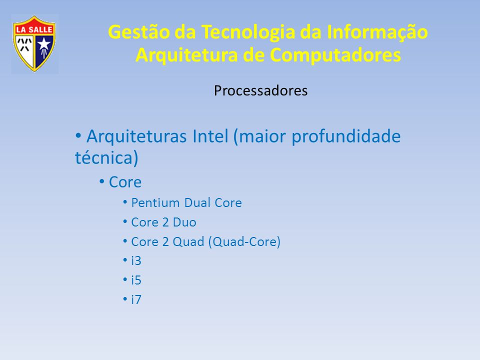 Arquiteturas Intel (maior profundidade técnica)
