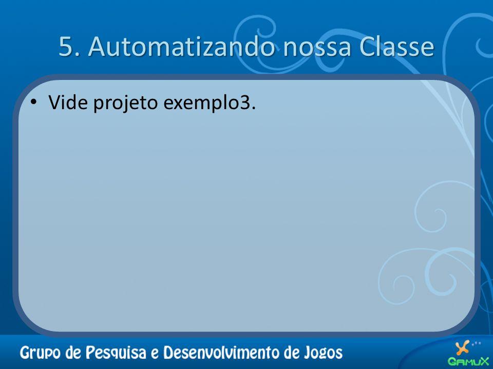 5. Automatizando nossa Classe