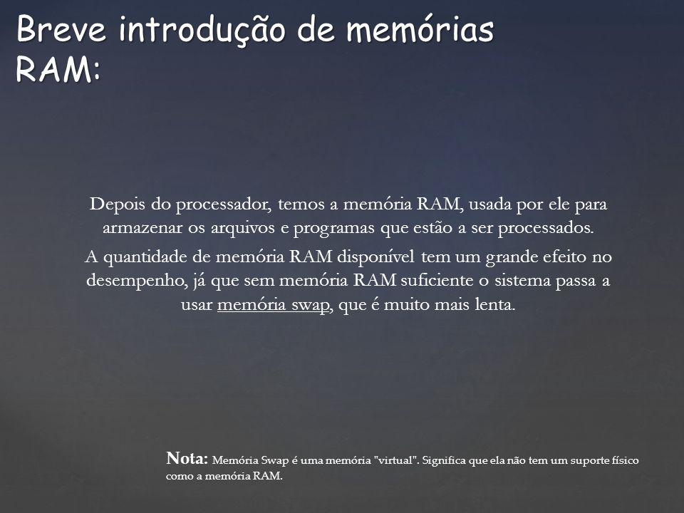Breve introdução de memórias RAM:
