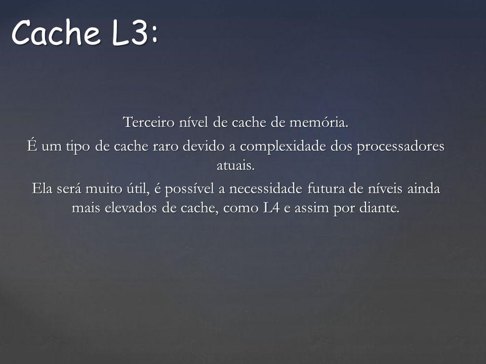 Cache L3: