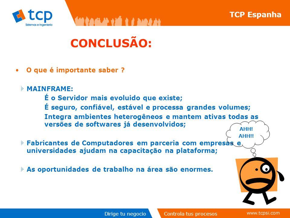 CONCLUSÃO: TCP Espanha O que é importante saber MAINFRAME:
