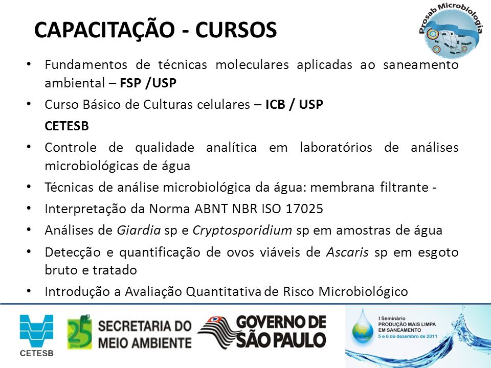 CAPACITAÇÃO - CURSOS Fundamentos de técnicas moleculares aplicadas ao saneamento ambiental – FSP /USP.