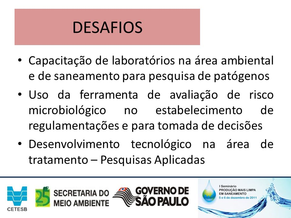 DESAFIOS Capacitação de laboratórios na área ambiental e de saneamento para pesquisa de patógenos.