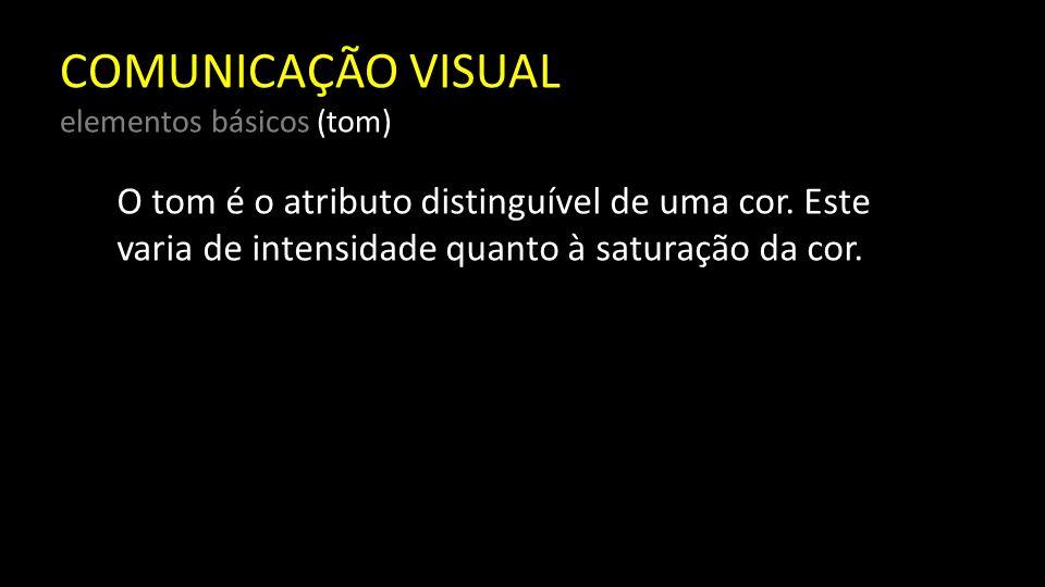 COMUNICAÇÃO VISUAL elementos básicos (tom)