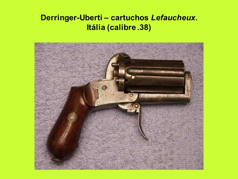 Derringer-Uberti – cartuchos Lefaucheux. Itália (calibre .38)