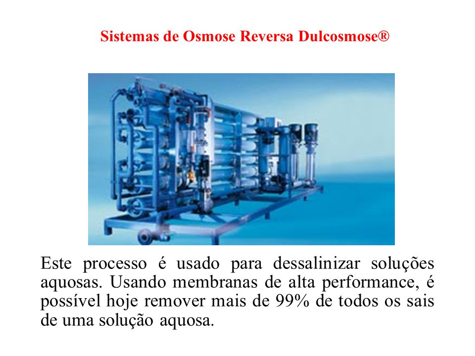 Sistemas de Osmose Reversa Dulcosmose®