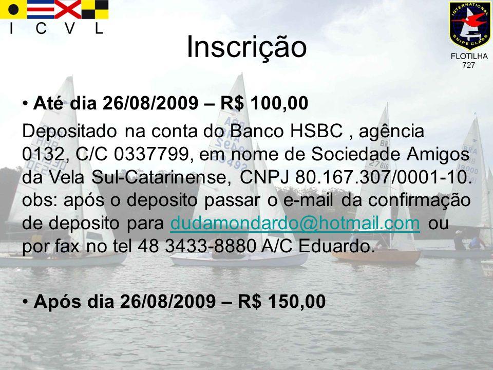Inscrição Até dia 26/08/2009 – R$ 100,00