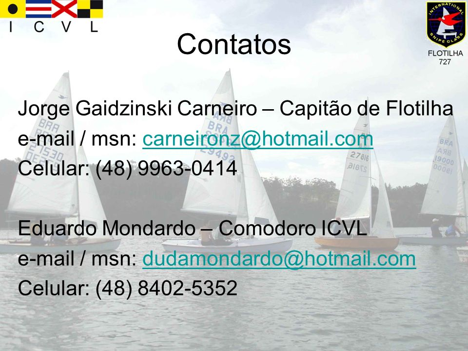 Contatos Jorge Gaidzinski Carneiro – Capitão de Flotilha